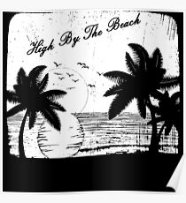 High By The Beach (Black & White) Poster