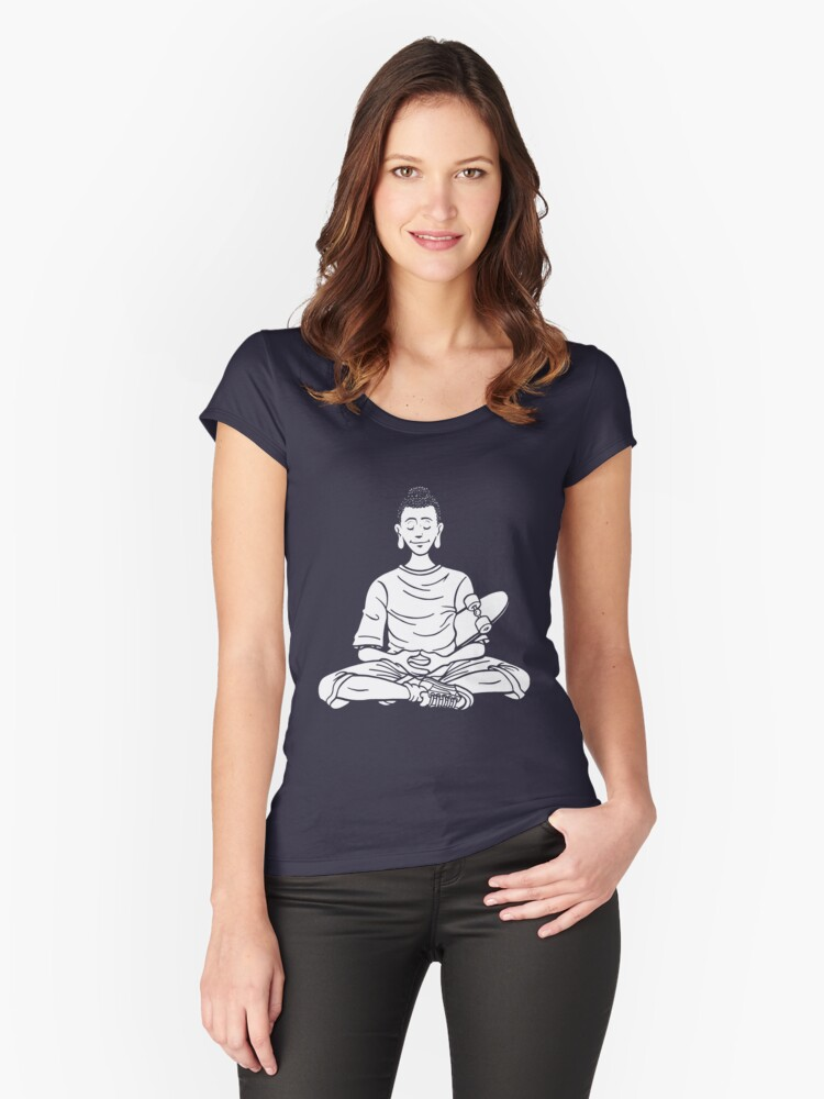 Everyone is Buddha - Skate Tribe Women's Fitted Scoop T-Shirt Front