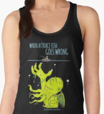 When Attract Fish Goes Wrong (2) Women's Tank Top