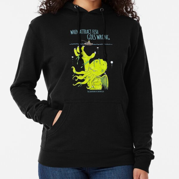 When Attract Fish Goes Wrong (2) Lightweight Hoodie