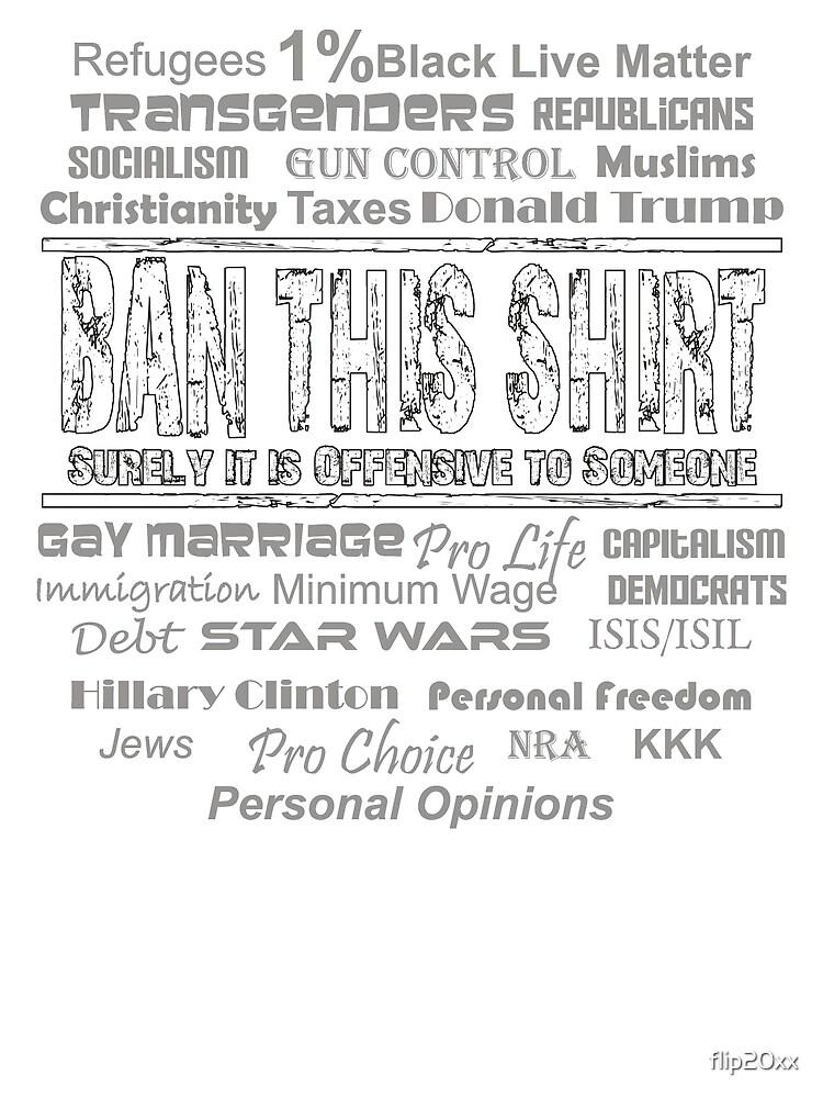 Offensive Shirt! - Ban This! by flip20xx