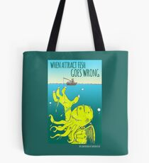 When Attract Fish Goes Wrong (4) Tote Bag
