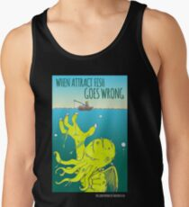 When Attract Fish Goes Wrong (4) Tank Top