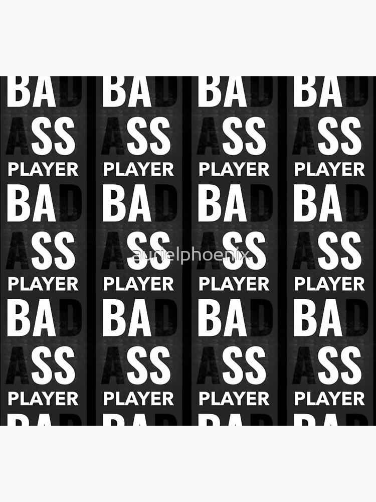 Badass Bass Player - Bassist by aurielphoenix