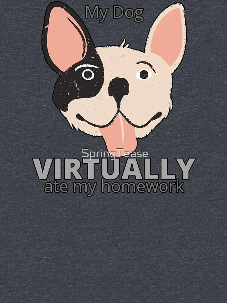 My Dog Virtually Ate My Homework by SpringTease