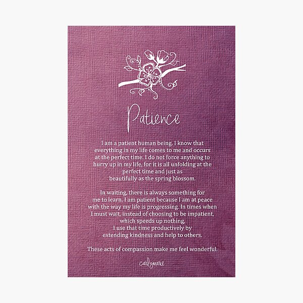 Affirmation - Patience Photographic Print