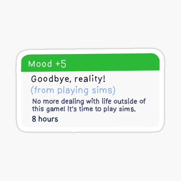 Goodbye Reality Mood let Sticker