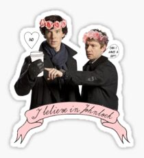 I believe in Johnlock Sticker
