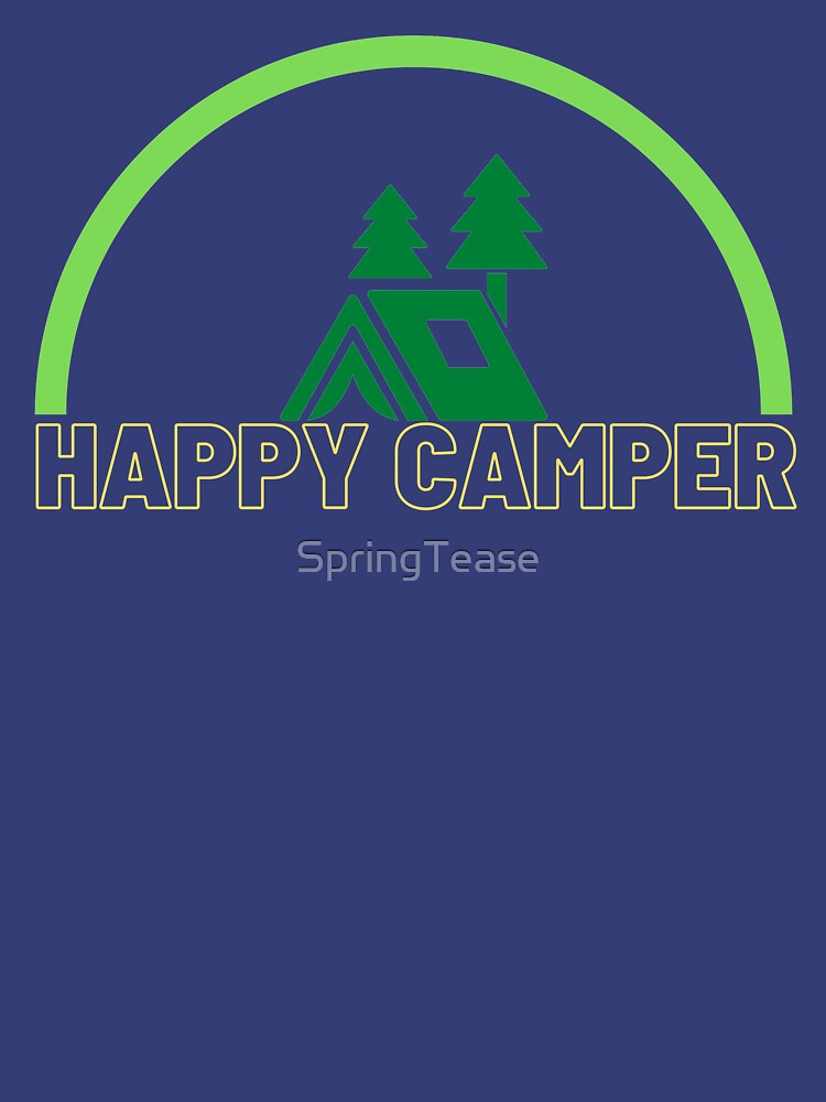 Happy Camper - Let's go Camping! by SpringTease