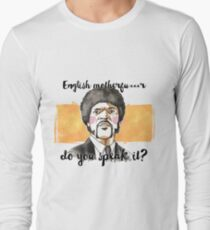Pulp fiction - Jules Winnfield - English motherfu***r do you speack it? Long Sleeve T-Shirt