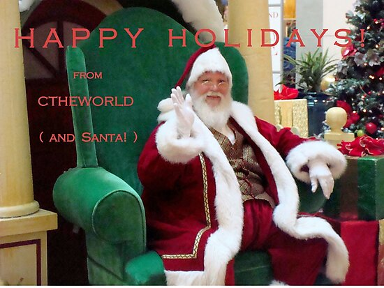 HOLIDAY WISHES ^- to all members of Redbubble by ctheworld