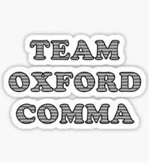 Team Oxford Comma Sticker