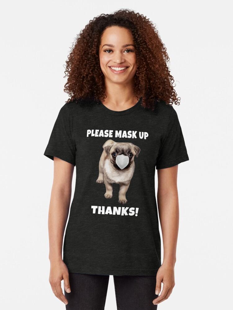 Alternate view of Polite Masked Pug Tri-blend T-Shirt