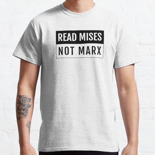 Read Mises Classic T-Shirt