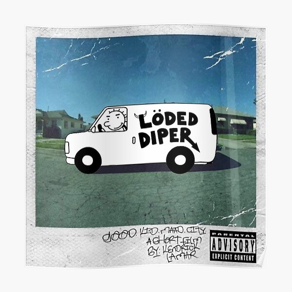 Loded Diper Poster
