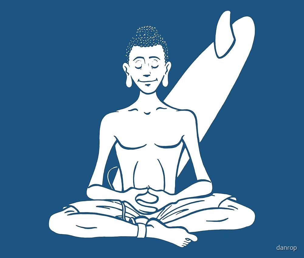 Everyone is Buddha! - Surf Tribe by danrop