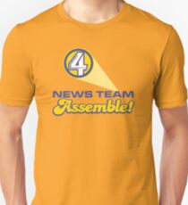 Channel 4 News Team Assemble! (ANCHORMAN) Unisex T-Shirt