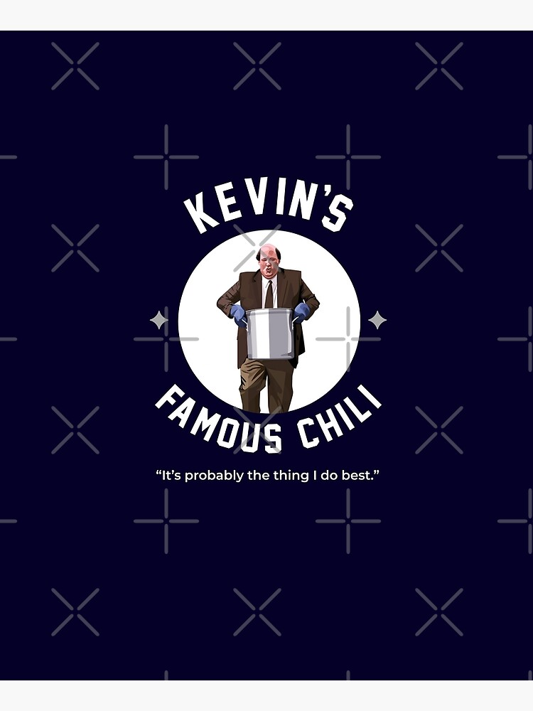 Kevin's Famous Chili - The Office by Primotees