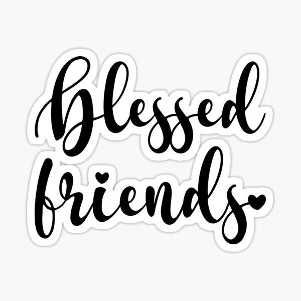 Blessed Friends, Girly Christian Friendship Sticker