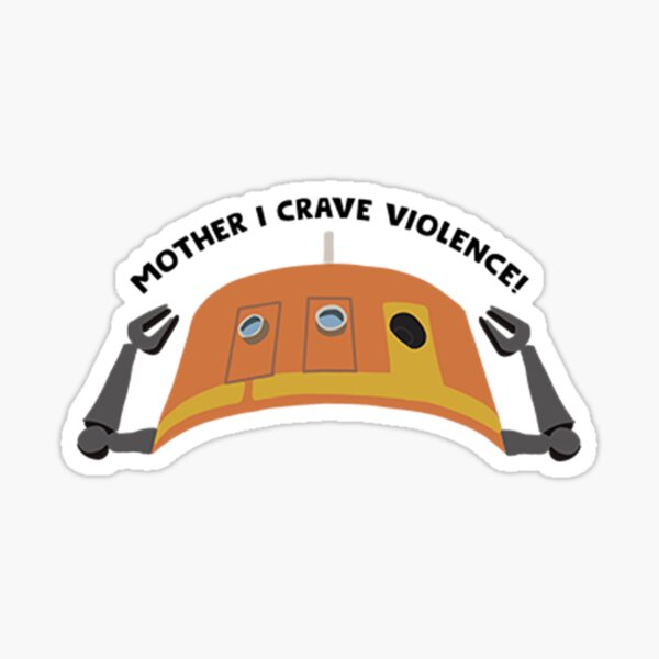chopper craves violence! Sticker