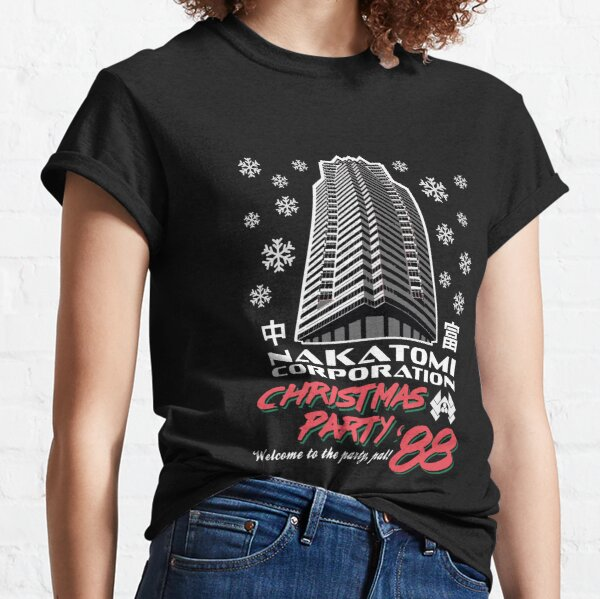 Nakatomi Corporation Christmas Party 1988 Welcome to the Party, pal! Classic T-Shirt