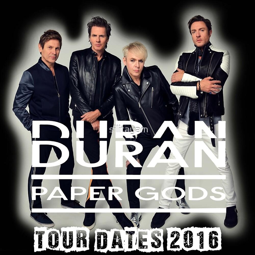 Duran Duran Paper Gods Tour Dates 2016 by silitayam