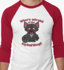 Who's Afraid of the Big Bad Worg?  Men's Baseball ¾ T-Shirt