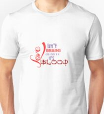 Love isn't Brains Spike Quote T-Shirt