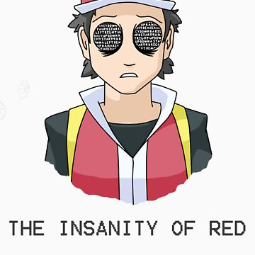 The Insanity of Red by AmazingLagann