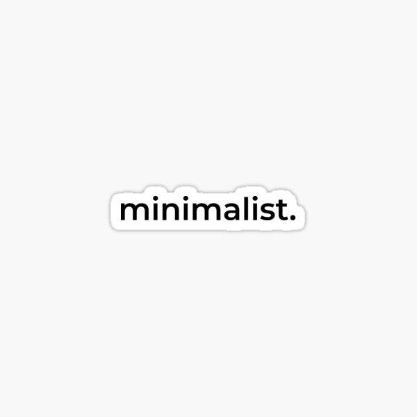 Minismalist. Sticker