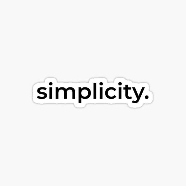 Simplicity. Sticker