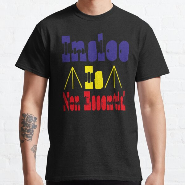 insle is non essential classic t-shirts Classic T-Shirt