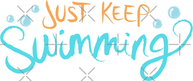 Quot Just Keep Swimming Quot Stickers By Livelylexie Redbubble