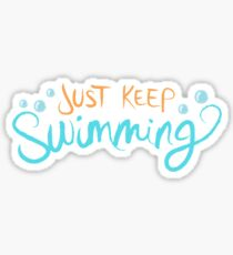 Just Keep Swimming Sticker
