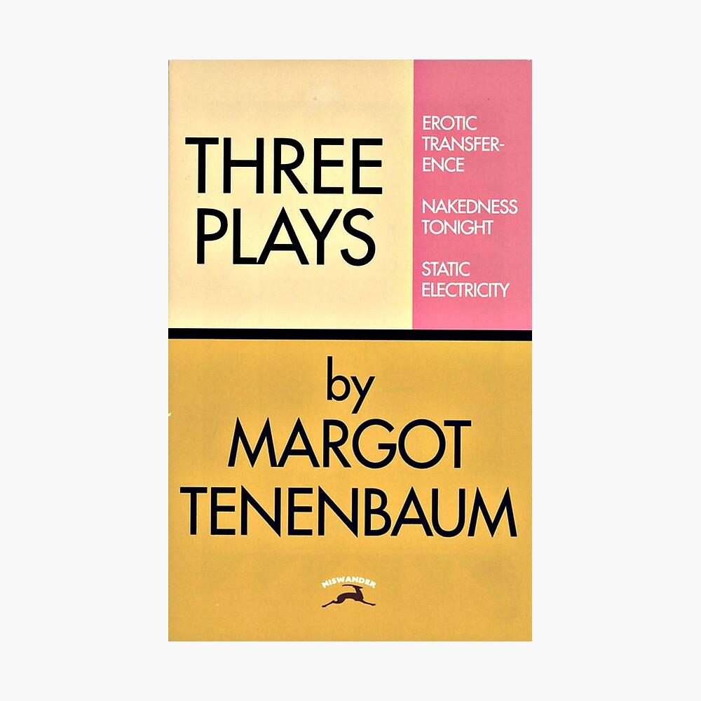 Three Plays by Margot Tenenbaum Photographic Print