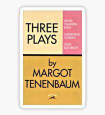 Three Plays by Margot Tenenbaum Sticker