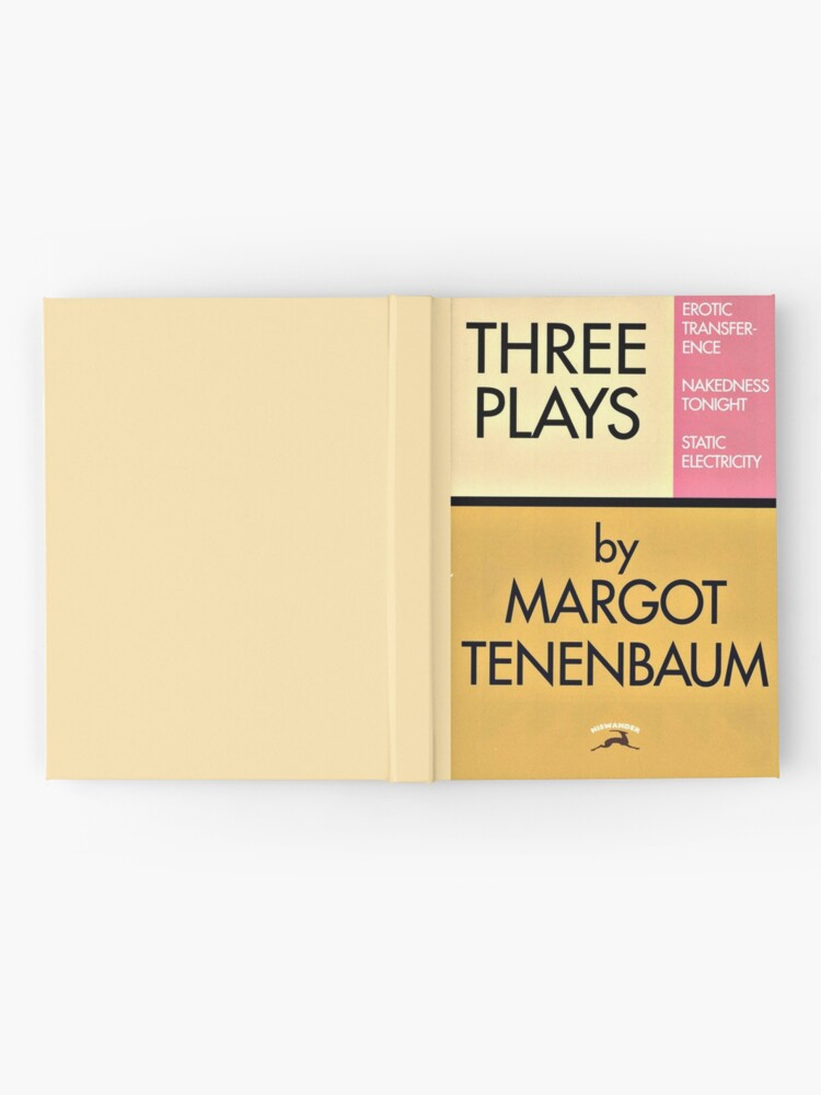 Alternate view of Three Plays by Margot Tenenbaum Hardcover Journal