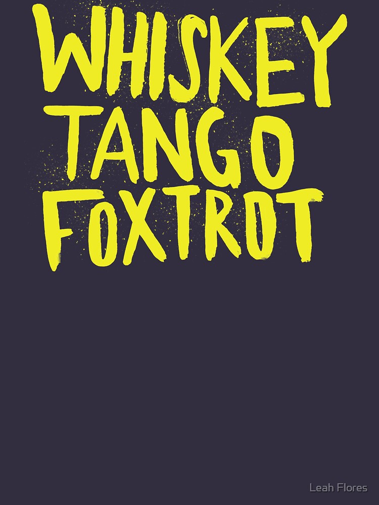 Whiskey Tango Foxtrot - Color Edition by adventurlings