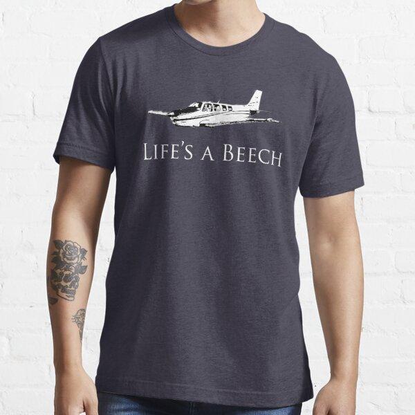 Life's A Beech Essential T-Shirt