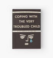 Mit dem sehr beunruhigten Kind fertig werden Notizbuch