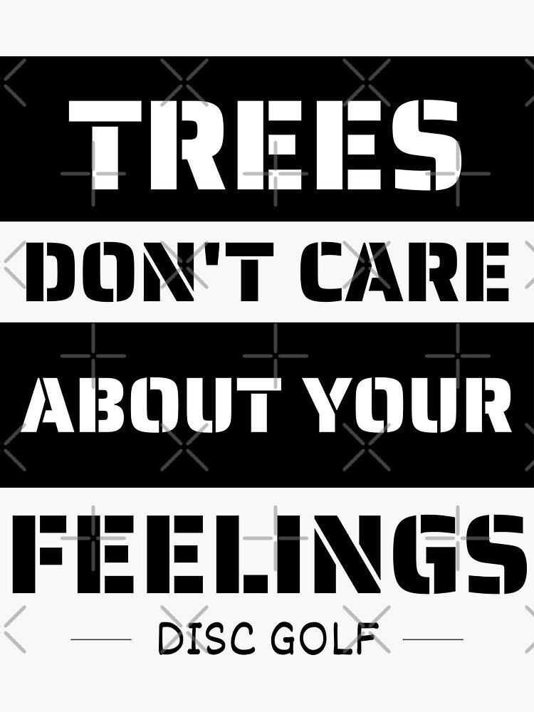 Trees don't care about your feelings by MRBrown2