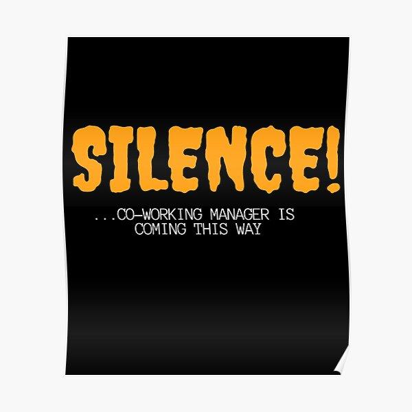 Silencio del gerente de coworking Póster