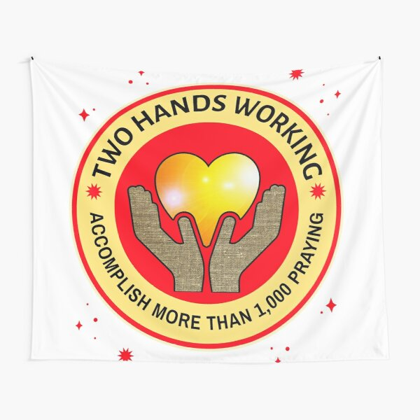 Two Hands Working Accomplish More Than 1,000 In Prayer Red and Yellow Tapestry
