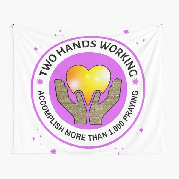 Copy of Two Hands Working Accomplish More Than 1,000 In Prayer White and Lavender Tapestry