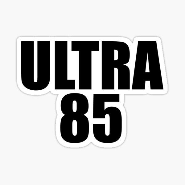 Ultra 85 Sticker