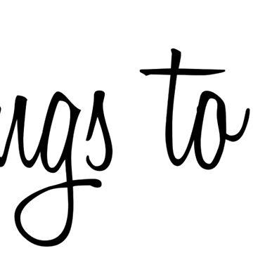 Things to do... by Maliknotmalik