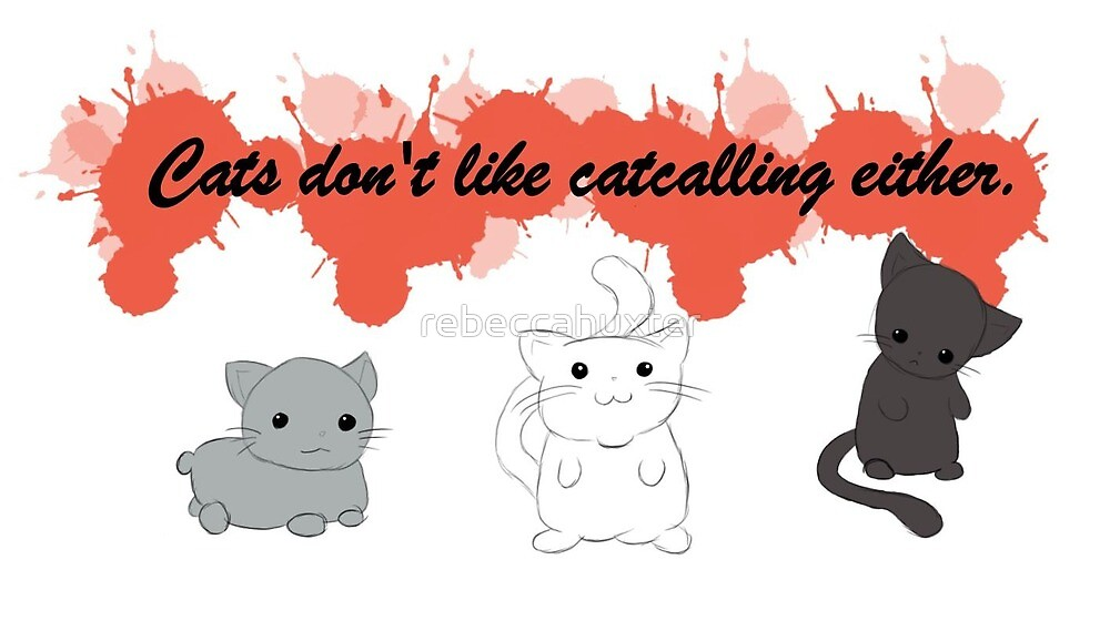 Catcalling by rebeccahuxter
