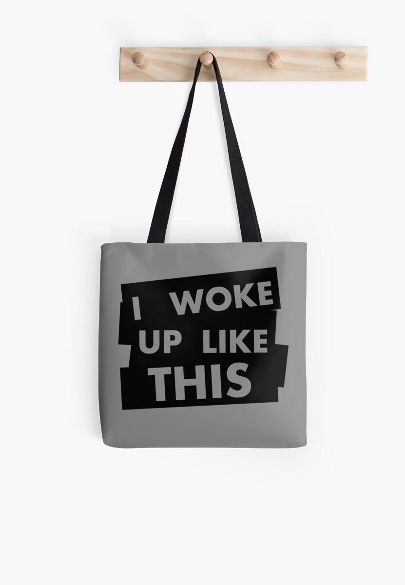 I Woke Up Like This V.1 by Ash J