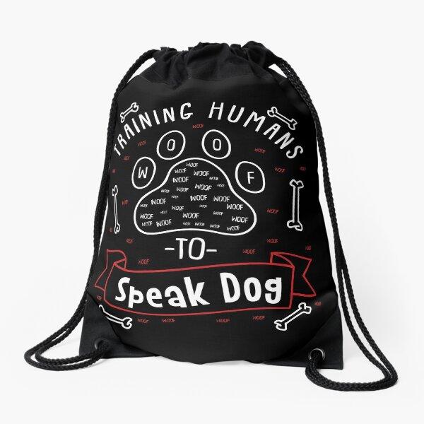 Regalo de entrenador de perros - Entrenamiento de humanos para hablar perro Mochila saco