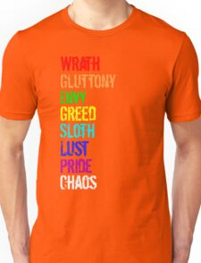 Seven Deadly Sins... and Chaos! Unisex T-Shirt